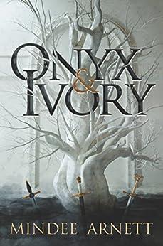 Onyx & Ivory by [Arnett, Mindee]