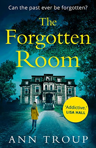 The Forgotten Room: a gripping, chilling thriller that will have you hooked cover