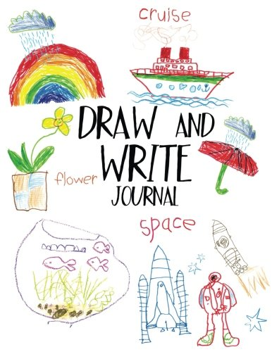 Draw And Write Journal: Writing Drawing Journal For Kids
