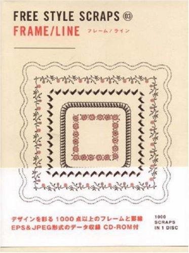Read Online Free Style Scraps - Frames & Lines (Bnn Pattern Book Series) pdf