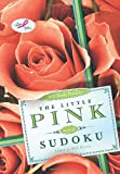 The Little Pink Book of Sudoku, , 0312654235