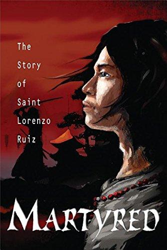 Martyred: Story St Lorenzo