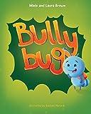 #3: Bully Bug: Anti-Bullying Children's Book