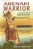 Abenaki Warrior, Alfred E. Kayworth, 0828321515
