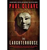 The Laughterhouse by Cleave, Paul ( AUTHOR ) Sep-27-2012 Paperback