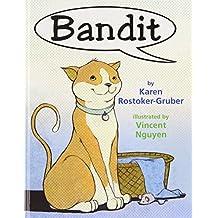Bandit by Karen Rostoker-Gruber (2008-04-01)