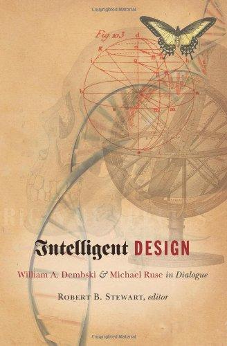 Intelligent Design: William A. Dembski & Michael Ruse in Dialogue