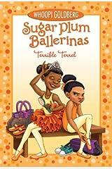 Sugar Plum Ballerinas: Terrible Terrel Paperback