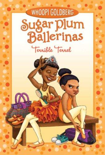 Plum Sugar Ballerinas - Sugar Plum Ballerinas: Terrible Terrel