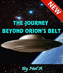 THE JOURNEY BEYOND ORIONS BELT