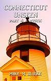 Connecticut Unseen; Part 4 - Mystic offers