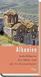 Lesereise Albanien: Die Möwe und der Freiheitskämpfer