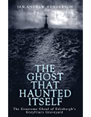 The Ghost That Haunted Itself