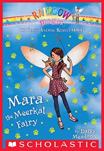 The Baby Animal Rescue Fairies #3: Mara the Meerkat -