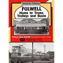 Fulwell - Home to Trams, Trolleys and Buses by Bryan Woodriff (2003-07-12)