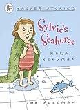 Sylvie's Seahorse (Walker Stories)