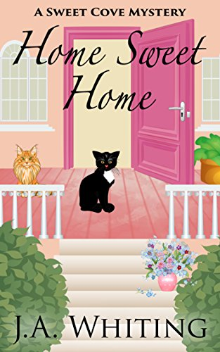 Home Sweet Home (A Sweet Cove Mystery Book 6) ()