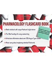 Pharmacology flashcard book: Summarize your own drug information for pharmacy, nursing, medical and paramedic students