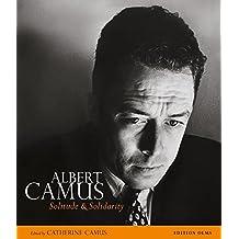 Albert Camus: Solitude and Solidarity