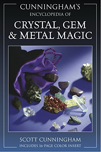 Cunningham's Encyclopedia of Crystal, Gem & Metal Magic (Cunningham's Encyclopedia (Crystal Magic)