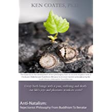 Anti-Natalism: Rejectionist Philosophy from Buddhism to Benatar