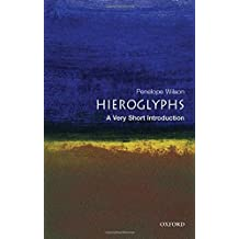 Hieroglyphs: A Very Short Introduction (Very Short Introductions)