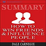 Summary: How to Win Friends and Influence People | Readtrepreneur Publishing