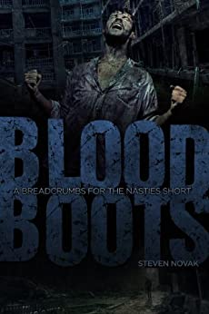 Bloodboots: A Breadcrumbs For The Nasties Short by [Novak, Steven]