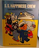 The Adventures of the S. S. Happiness Crew, June Dutton and Eric Hill, 0915696363