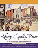 Liberty, Equality, and Power, John M. Murrin and Paul E. Johnson, 0495187771