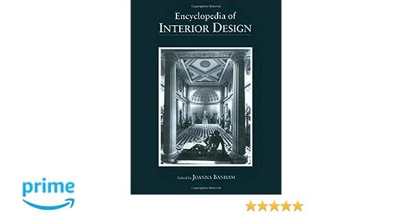 Amazon Encyclopedia Of Interior Design 2 Volume Set 9781884964190 Joanna Banham Books