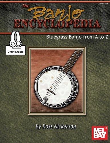 The Banjo Encyclopedia: Bluegrass Banjo from A to Z