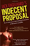 Indecent Proposal, Jack Engelhard, 1450242766