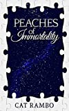 rewind time machine - Peaches of Immortality (Closer Than You Think Book 1)