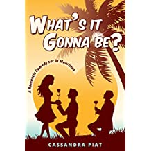 What's it gonna be?: A romantic comedy set in Mauritius