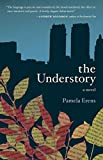 Image of The Understory: A Novel