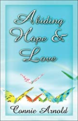 Abiding Hope and Love by Connie Arnold (2008-02-11)