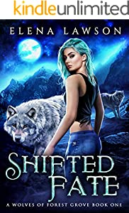 Shifted Fate (The Wolves of Forest Grove Book 1)