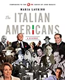 the italians americans - The Italian Americans: A History