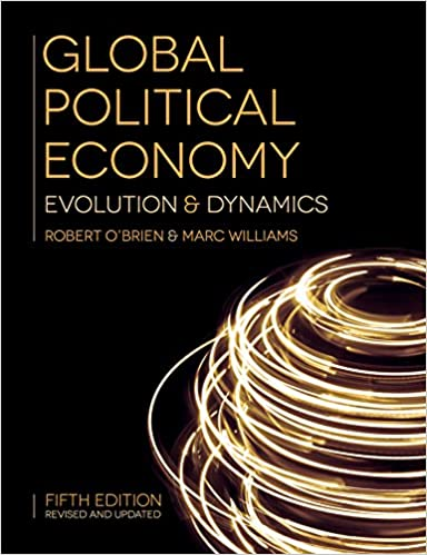 Global political economy evolution and dynamics kindle edition by global political economy evolution and dynamics 5th edition kindle edition fandeluxe Gallery