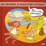 LES GRANDES CIVILISATIONS ANTIQUES (Coll.