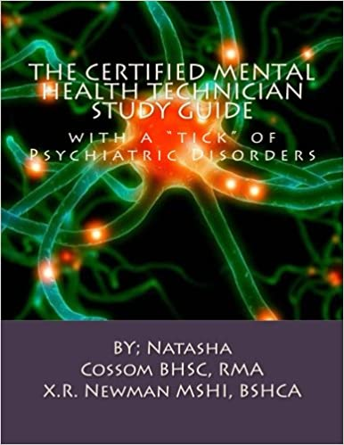 The Certified Mental Health Technician Study Guide: with a \