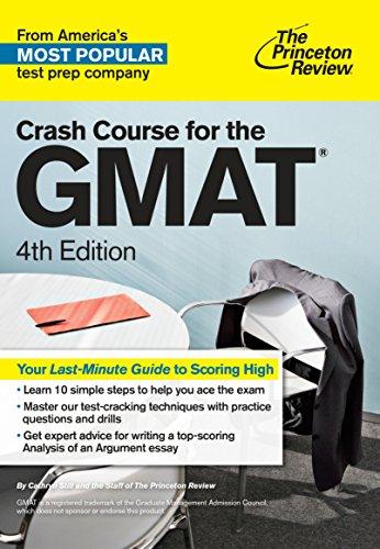 Crash Course for the GMAT, 4th Edition (Graduate School Test Preparation)