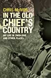 In the Old Chief's Country, Chris Mcivor, 1905207913