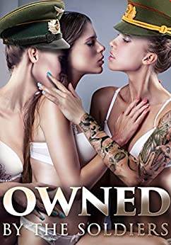Owned By The Soldiers by [Robinson, Kristine]