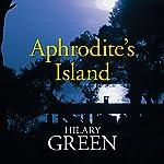 Aphrodite's Island   Hilary Green