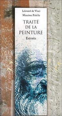 Traité de la peinture, Léonard de Vinci, extraits par Polello