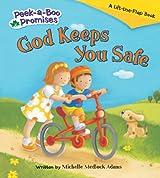 God Keeps You Safe (Peek-a-Boo Promises series)