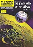 The First Men in the Moon (Classics Illustrated) by Wells, H. G. (2012) Paperback