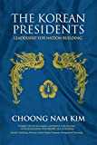 img - for The Korean Presidents: Leadership for Nation Building book / textbook / text book